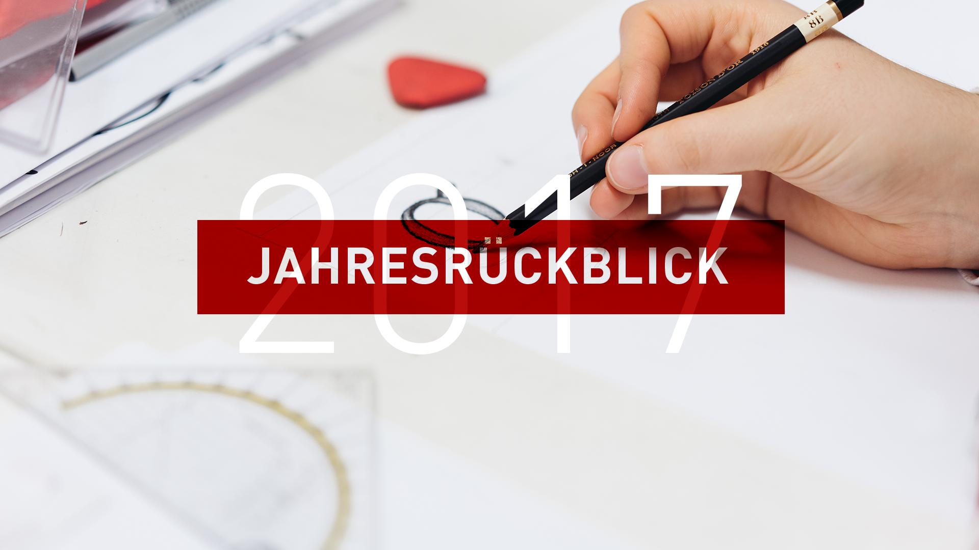 Jahresrückblick 2017 - Eine neue Richtung