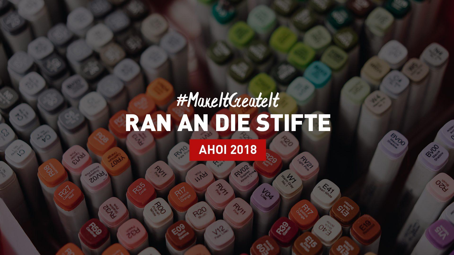 Ahoi 2018 - #MakeItCreateIt